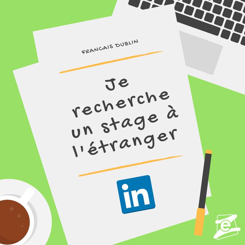 Conseils pour trouver un stage à l'étranger sur LinkedIn
